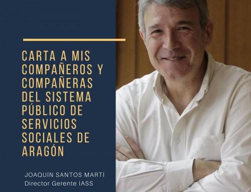 Un mensaje de Joaquín Santos Martí, Director Gerente del IASS